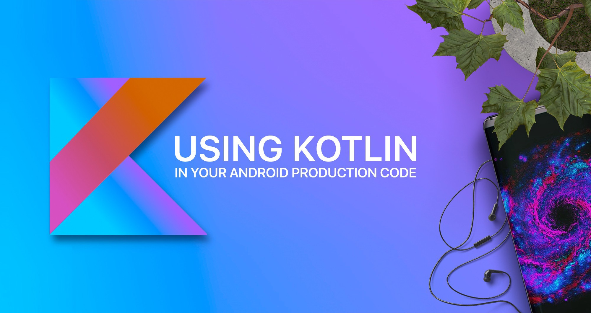 Kotlin – Statically typed programming language for modern multi-platform applications!